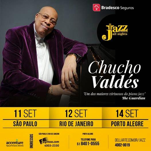 Chucho Valdéz Brasil tour 2014