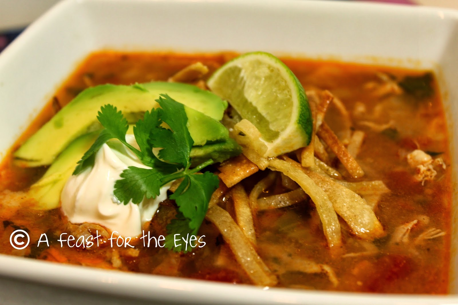 Feast for the Eyes: Chicken & Tortilla Soup - Mexican Comfort Food