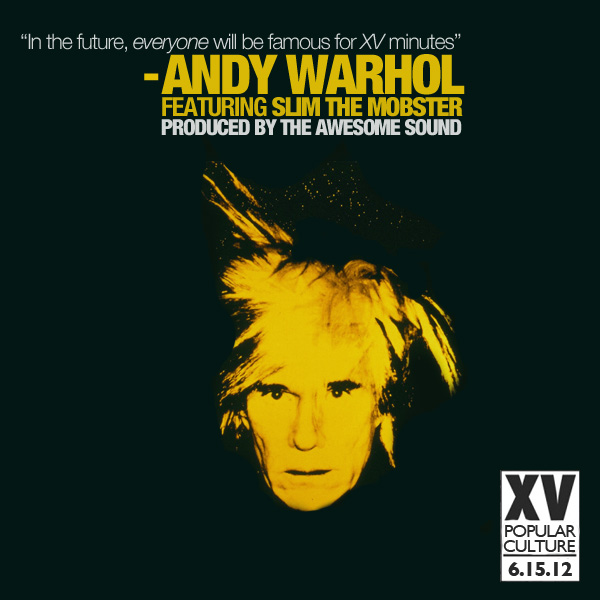 "artworks 000024731328 xjg1d1 original XV   ""Andy Warhol"" ft. Slim The Mobster prod. The Awesome Sound (MP3 Download)"