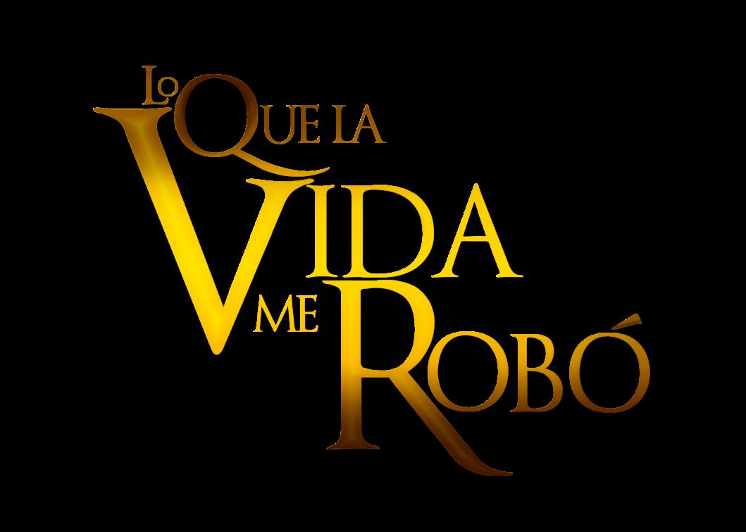 Lo Que La Vida Me Robo Online