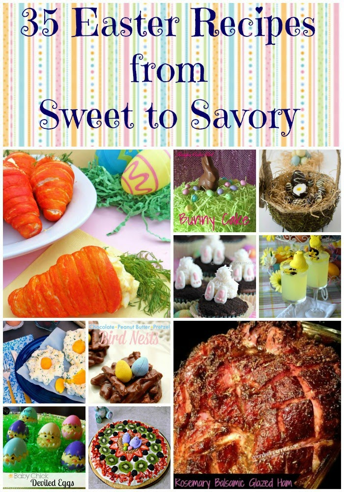 35 Easter Recipes from Sweet to Savory