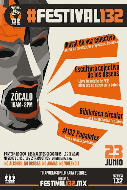 Festival 132 organizado por el movimiento ciudadano #YoSoy132