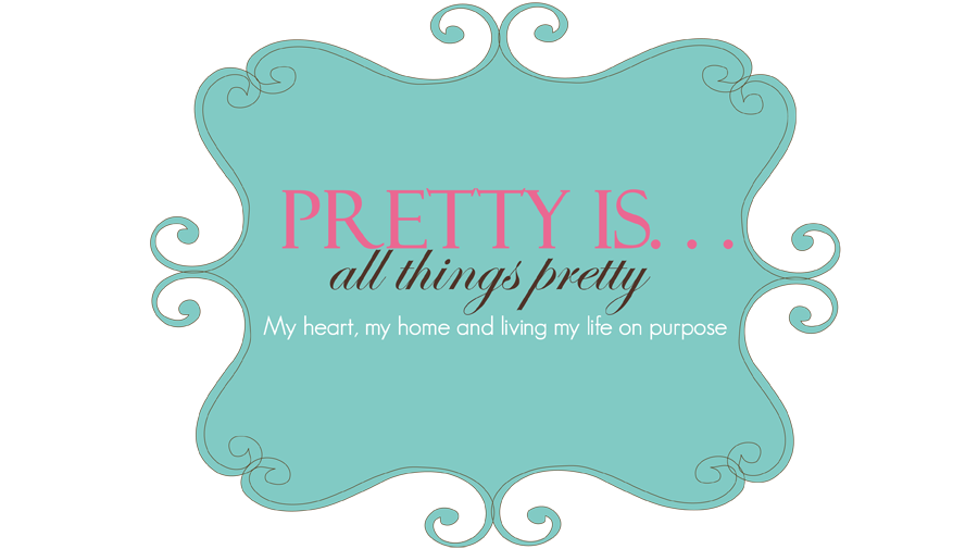 Pretty Is . . .