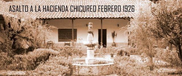 Asalto a la Hacienda Chicureo 1926