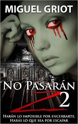"""Portada del libro """"No pasarán Z 2"""" de Miguel Griot"""