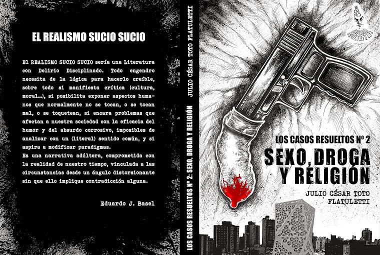 SEXO, DROGA Y RELIGION de Toto Flatuletti