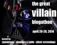 Ready for the Great Villain Blogathon?