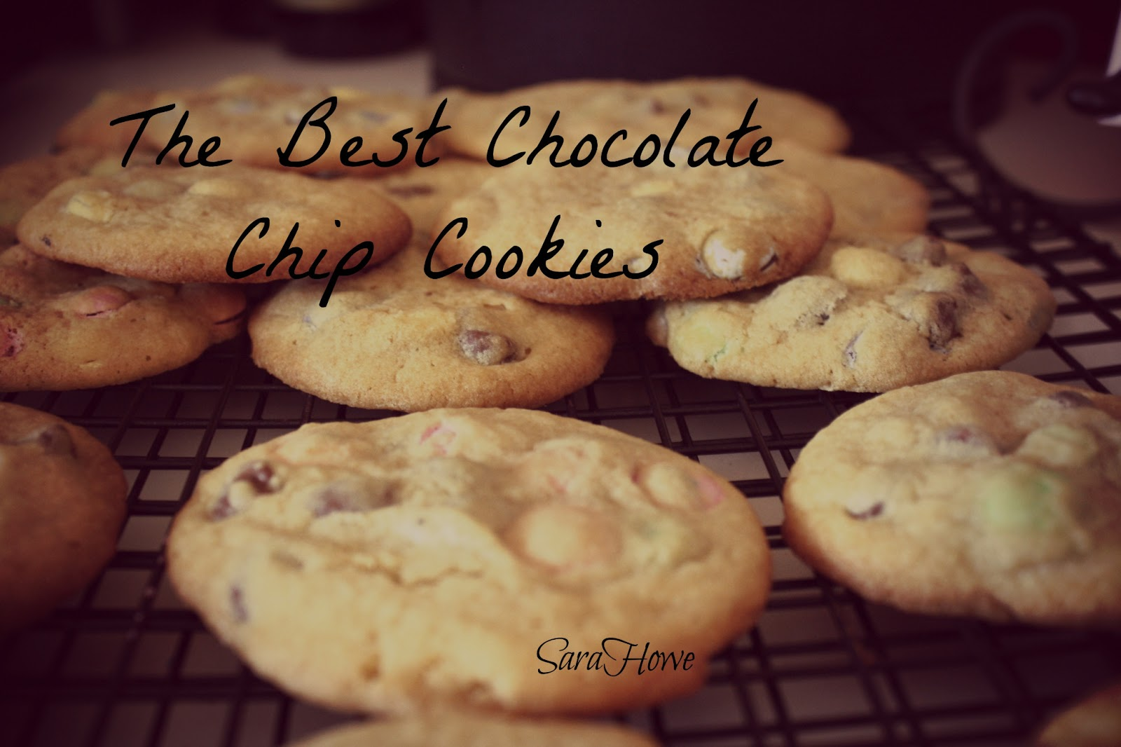 Sara's Home Life: The Best Chocolate Chip Cookies