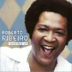 Roberto Ribeiro – Sempre 2012