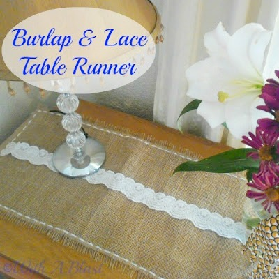 Burlap and Lace Table Runner ~ How to stop Burlap fraying and DIY tutorial making this Table Runner #Burlap #TableRunner www.withablast.net