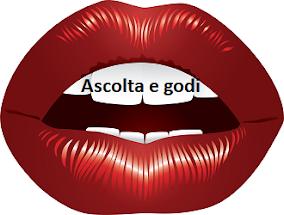 ASCOLTA E GODI IN SILENZIO