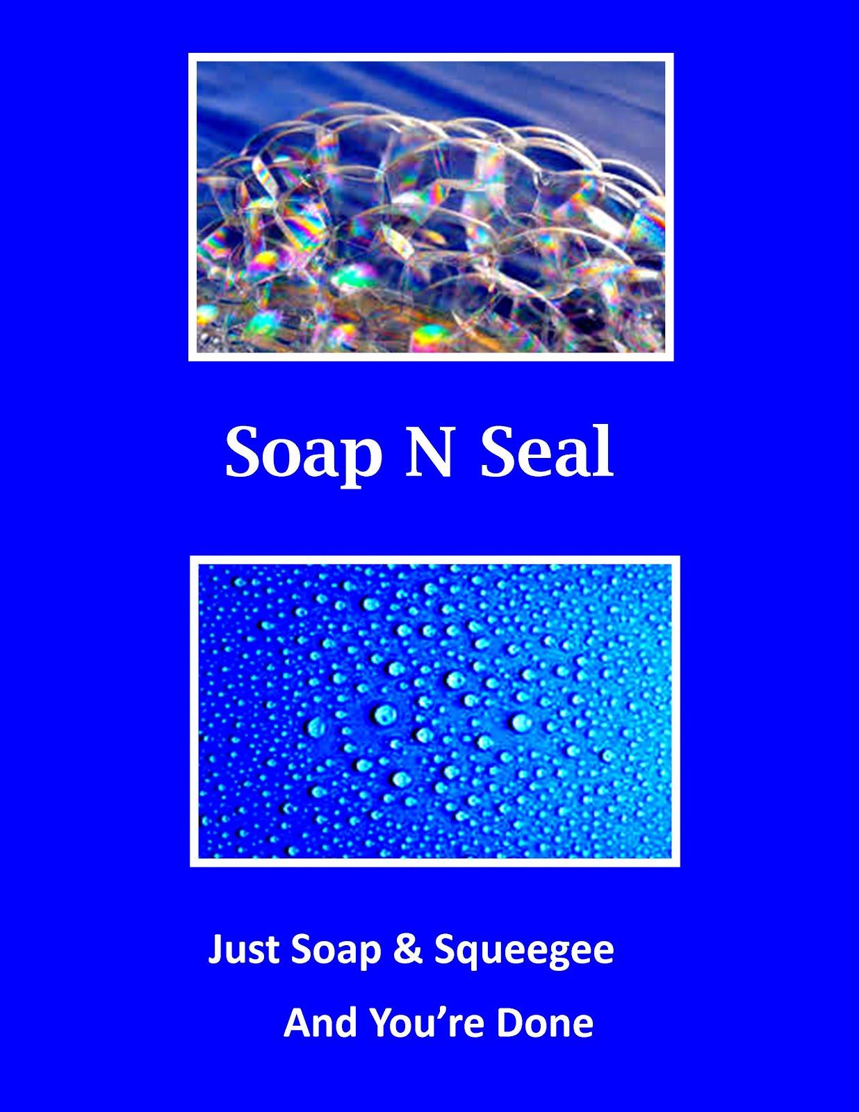 Soap N Seal