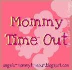 Mommy Time Out