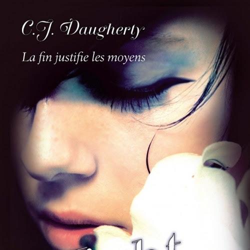Night School, tome 5 : Fin de partie de C.J. Daugherty