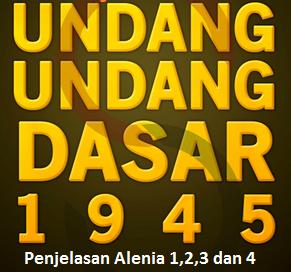 makna alenia ke 1,2,3,dan 4 UUD 1945