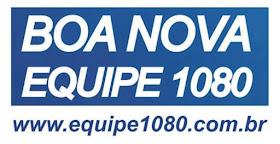 Rádio Boa Nova - Equipe 1080