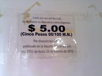 28 DE FEBRERO DE 2013 AUMENTÓ EL COSTO DEL SERVICIO DE SANITARIOS EN LOS MERCADOS PÚBLICOS A $5.00.