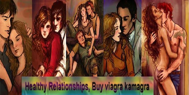 Healthy Relationships, Buy viagra kamagra