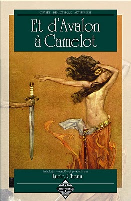 "Couverture de l'anthologie ""Et d'Avalon à Camelot"""