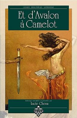 """Couverture de l'anthologie """"Et d'Avalon à Camelot"""""""