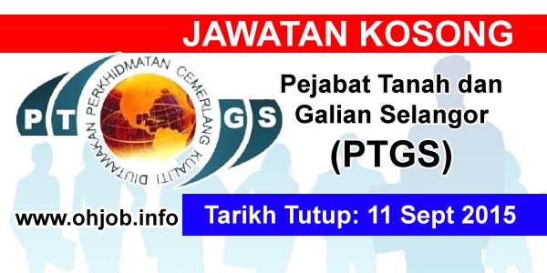 Jawatan Kerja Kosong Pejabat Tanah dan Galian Selangor (PTGS) logo www.ohjob.info september 2015