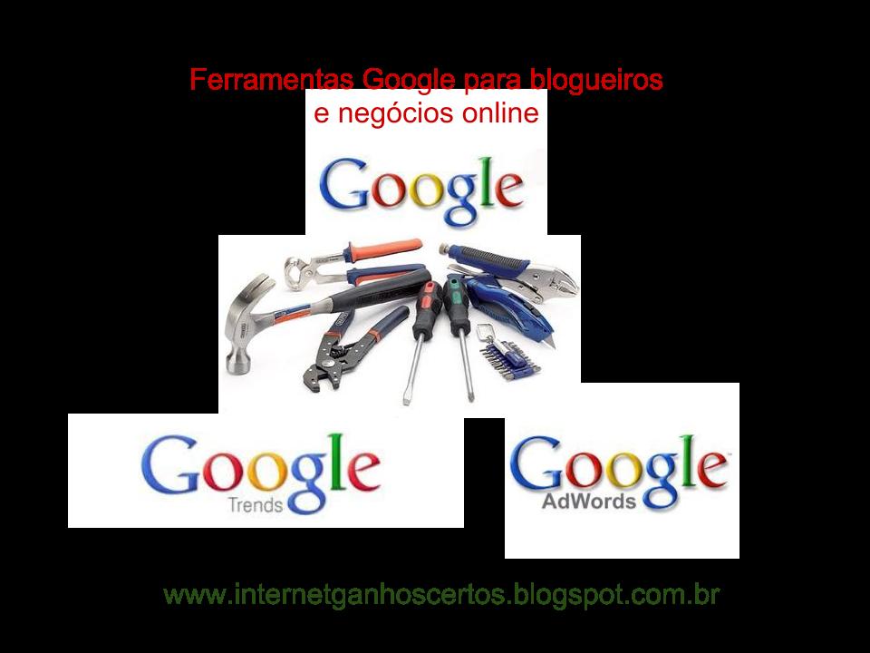 Google oferece ferramentas gratuitas para blogueiros e negócios online. 1