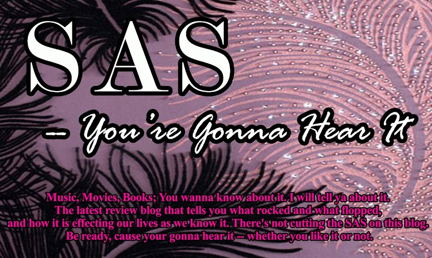 SAS-You're Gonna Hear It