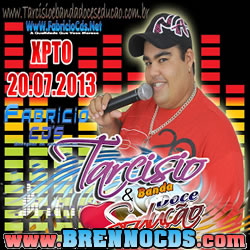 Tarcísio e Banda Doce Sedução - XPTO - 20.07.2013