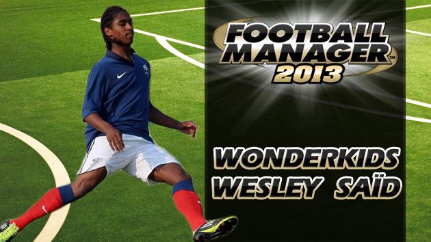 Football Manager 2013 Wonderkid Review - Wesley Saïd