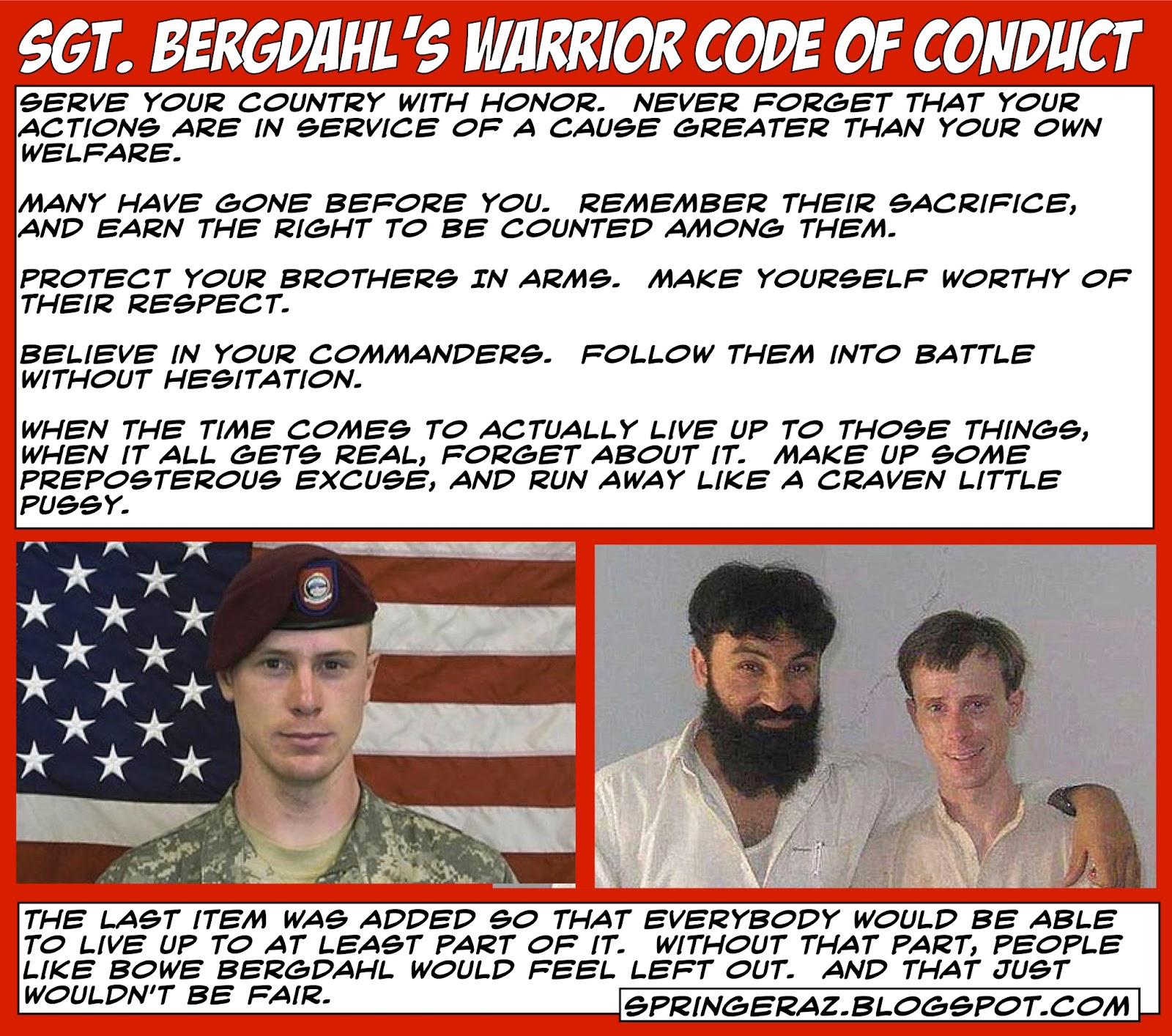 Warriors The Broken Code 3: Springer's Blog: Sgt. Bergdahl's Warrior Code Of Conduct