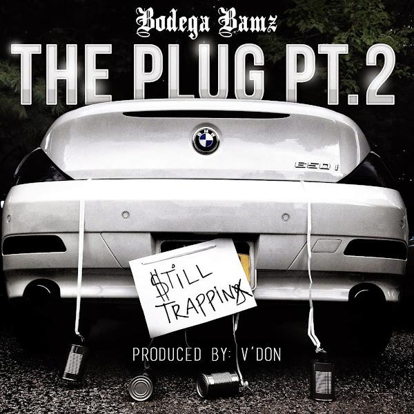 Bodega Bamz - The Plug Pt. 2 - Single Cover