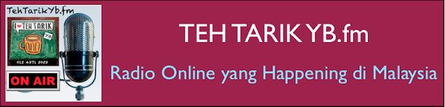 Teh Tarik Yb dot FM
