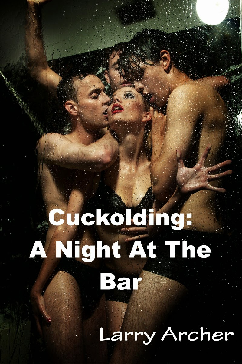 Cuckolding: A Night At The Bar