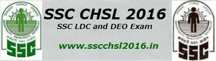 SSC CHSL 2017 Exam | LDC DEO | Notification | Syllabus | Online Application