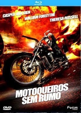 Filme Poster Motoqueiros sem Rumo BDRip XviD Dual Audio & RMVB Dublado