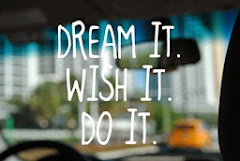 Keep Dreaming and Do It !