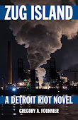 Zug Island: A Detroit Riot Novel