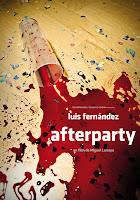 Afterparty, estrenos de la semana, Miguel Larraya, Luis Fernández, Ana Caldas, Rocío León, Juan Blanco, Úrsula Corberó, thriller, terror, películas, cine, Making Of