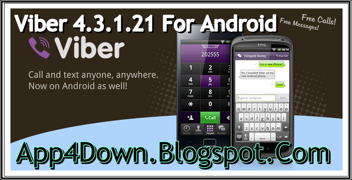 [APP] Download Viber 4.3.1.21 For Android APK Popular Version