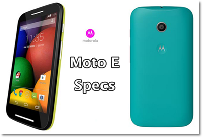 Moto E specifications-launch- price -india