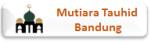 MUTIARA TAUHID BANDUNG