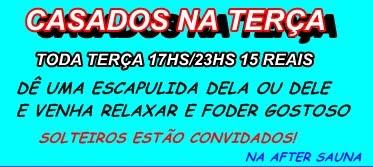 GALERA TODAS AS TERÇAS TEM GRUPAL PEGADAS DE MACHOS SAUNA AFTER 17/23HS TX UNICA $15 CADA I