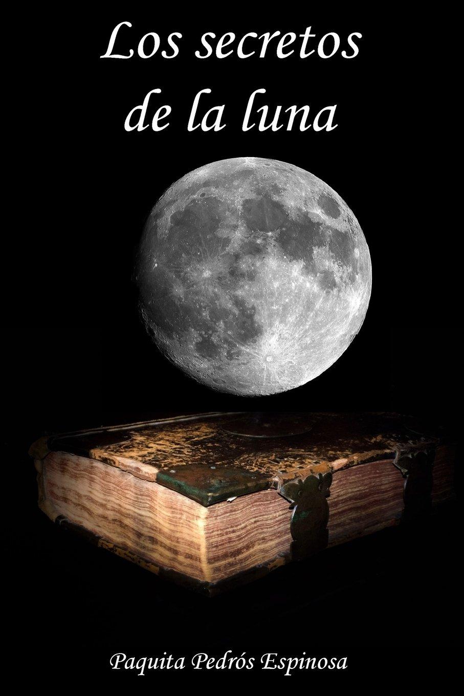 Mi Segundo Libro Los Secretos de la Luna