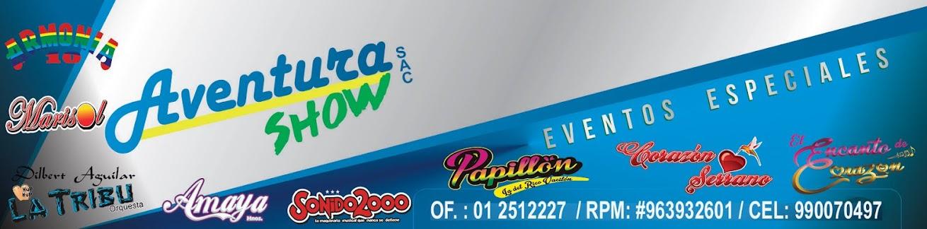 AVENTURA SHOW,Eventos,conciertos,presentaciones de cumbia,musica,Corazon Serrano,Papillon,Karibeña