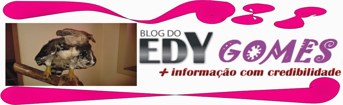 BLOG DO EDY GOMES