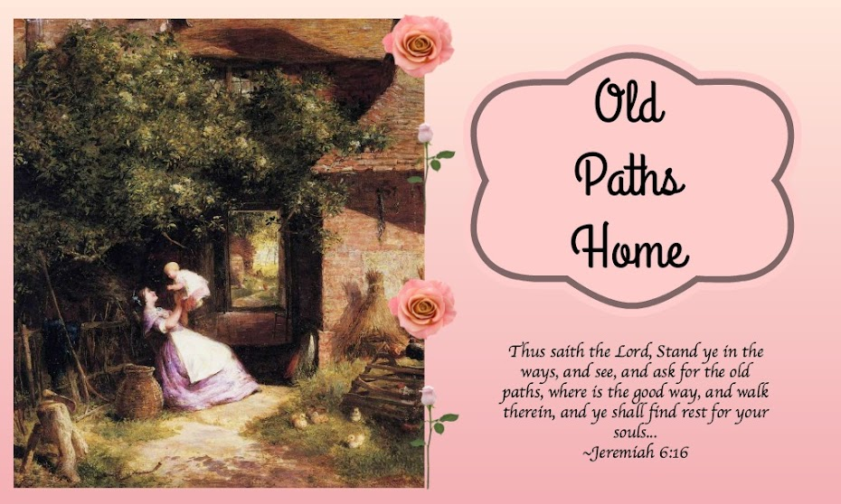 Old Paths Home