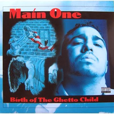 Main One Birth Of The Ghetto Child