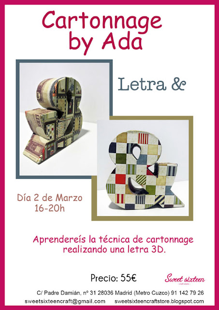 Taller monográfico Cartonnage letra & by ADA en sweet sixteen craft store.