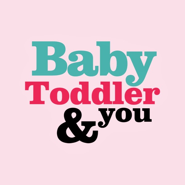 Baby, Toddler & You