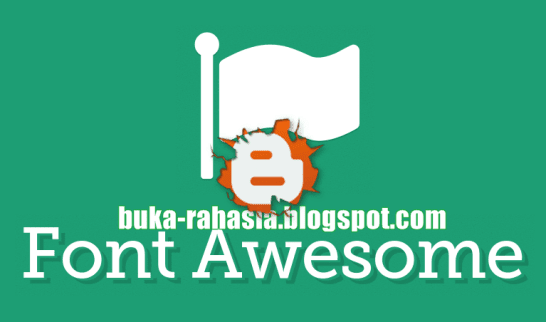 cara memasang ikon font awesome di blog.